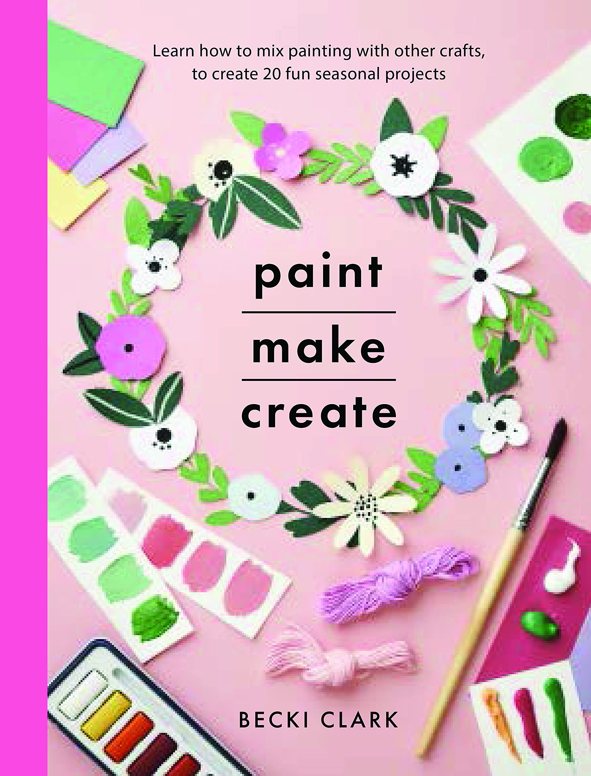 Paint Make Create cover