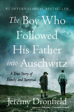 The Boy Who Followed His Father Into Auschwitz cover